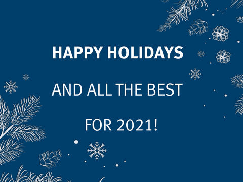 Happy holidays and all the best for 2021!